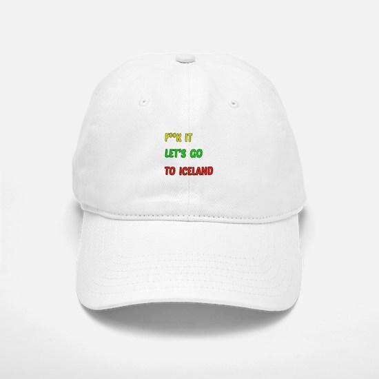Let's go to Iceland Baseball Baseball Cap