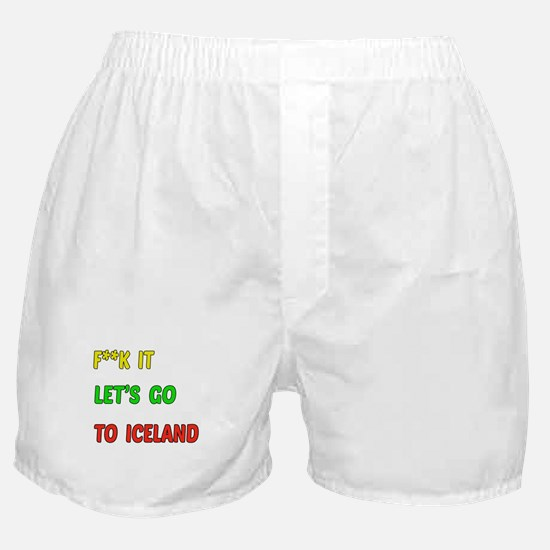 Let's go to Iceland Boxer Shorts