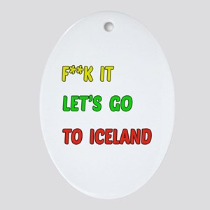 Let's go to Iceland Oval Ornament