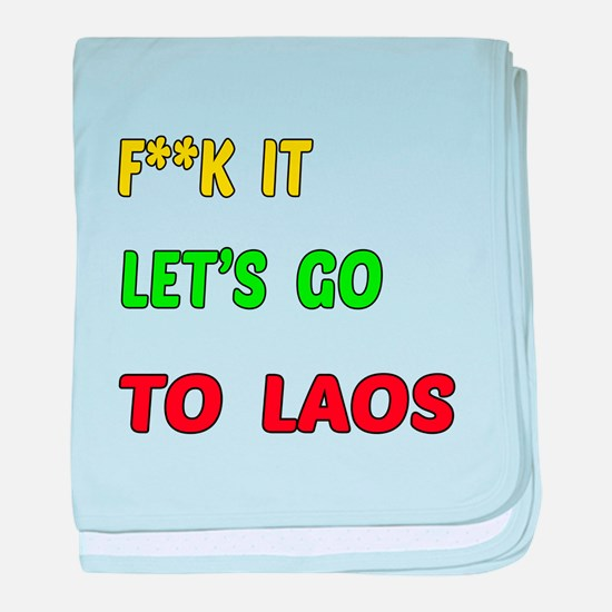 Let's go to Laos baby blanket