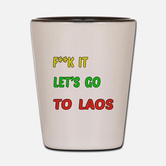 Let's go to Laos Shot Glass