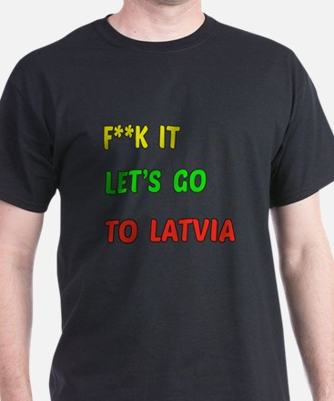 Let's go to Latvia T-Shirt
