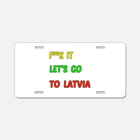 Let's go to Latvia Aluminum License Plate