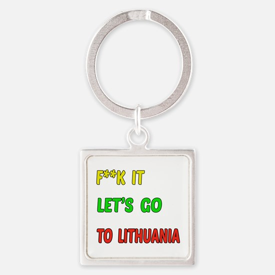 Let's go to Lithuania Square Keychain