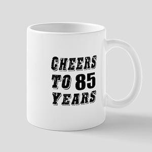 Cheers To 85 Mug