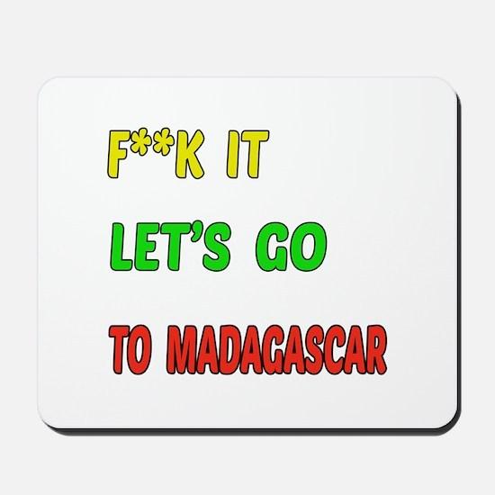 Let's go to Madagascar Mousepad