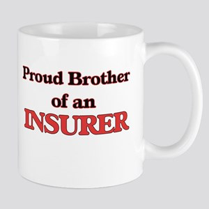 Proud Brother of a Insurer Mugs