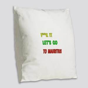 Let's go to Mauritius Burlap Throw Pillow