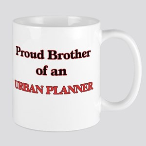 Proud Brother of a Urban Planner Mugs