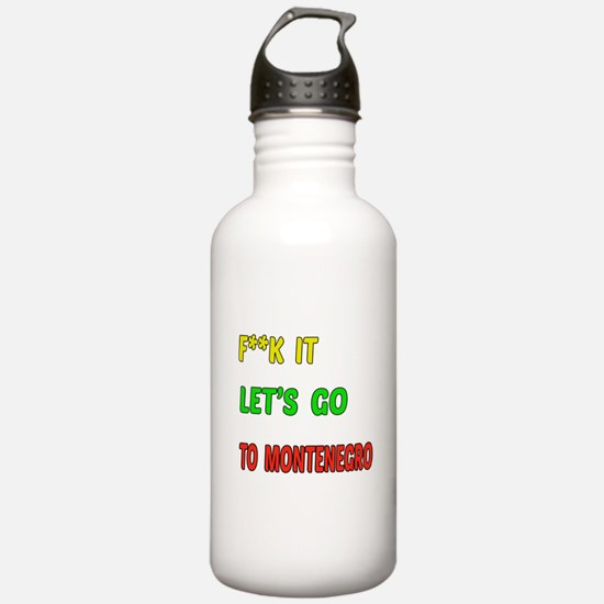 Let's go to Montenegro Water Bottle