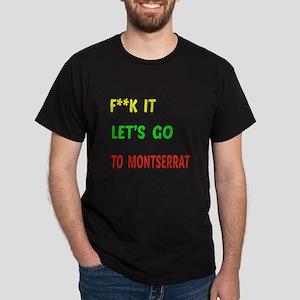 Let's go to Montserrat Dark T-Shirt