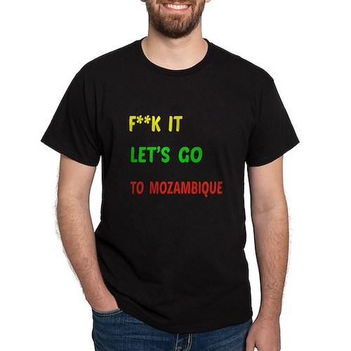Let's go to Mozambique T-Shirt