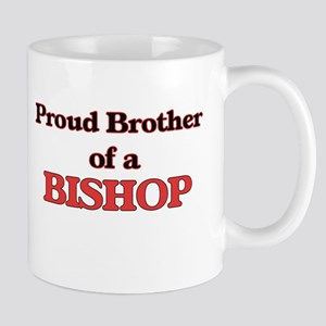 Proud Brother of a Bishop Mugs