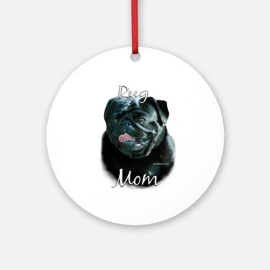 Pug Mom2 Ornament (Round)