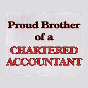 Proud Brother of a Chartered Account Throw Blanket