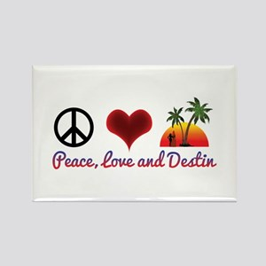 Peace, Love and Destin Magnets