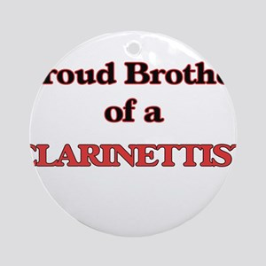 Proud Brother of a Clarinettist Round Ornament