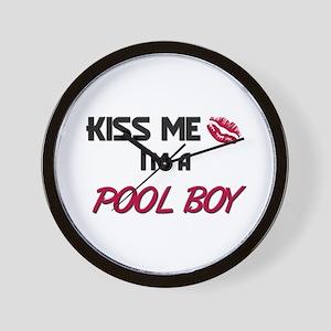 Kiss Me I'm a POOL BOY Wall Clock