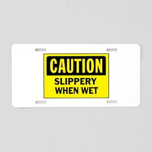 CAUTION - SLIPPERY WHEN WET Aluminum License Plate