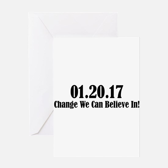 01.20.17 - Change We Can Believe In! Greeting Card
