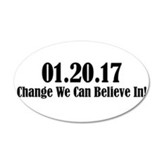 01.20.17 - Change We Can Believe In! Wall Decal