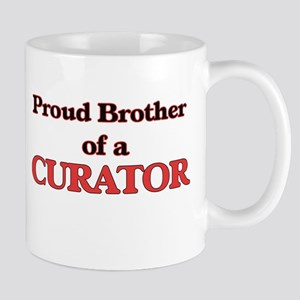 Proud Brother of a Curator Mugs