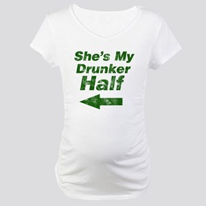 Vintage Shes my drunker Maternity T-Shirt