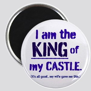 KING of my Castle Magnets