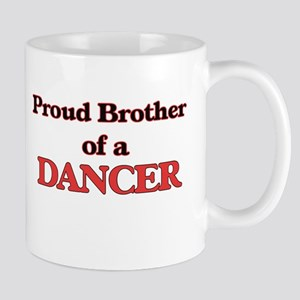 Proud Brother of a Dancer Mugs
