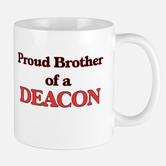 Proud Brother of a Deacon Mugs