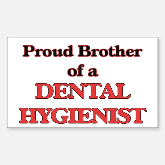 Proud Brother of a Dental Hygienist Decal
