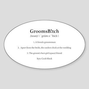 GroomsB!tch Sticker