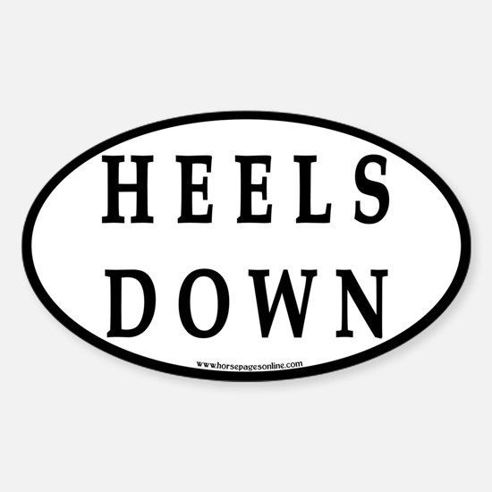 Heels Down (#4) Euro Oval Car Oval Decal