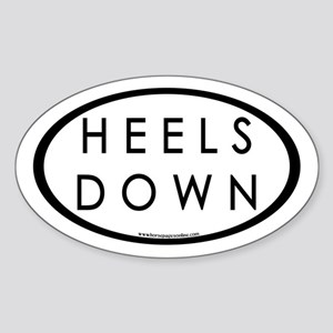 Heels Down (#3b) Euro Oval Car Oval Sticker