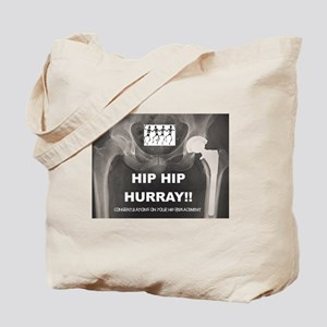 Hip Hip Hurray on your Hip Replacement Tote Bag