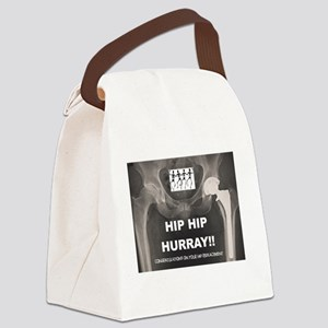 Hip Hip Hurray on your Hip Replac Canvas Lunch Bag
