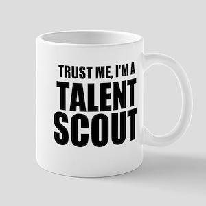 Trust Me, I'm A Talent Scout Mugs