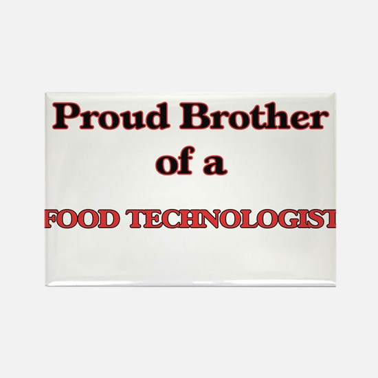 Proud Brother of a Food Technologist Magnets