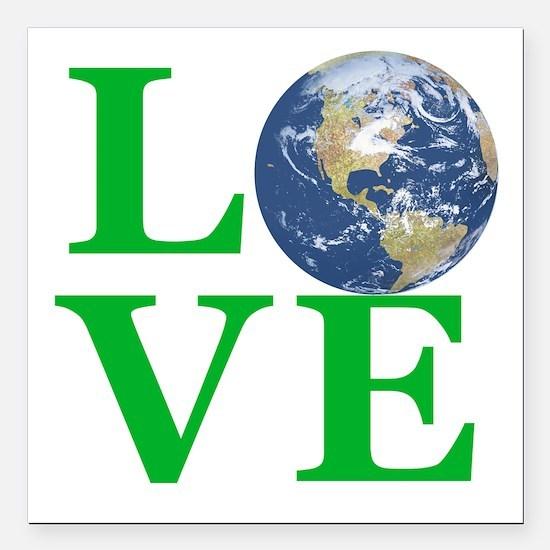 "Love Earth Square Car Magnet 3"" x 3"""