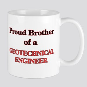 Proud Brother of a Geotechnical Engineer Mugs