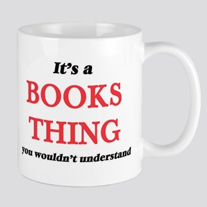 It's a Books thing, you wouldn't unde Mugs