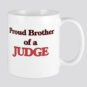 Proud Brother of a Judge Mugs