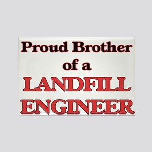 Proud Brother of a Landfill Engineer Magnets