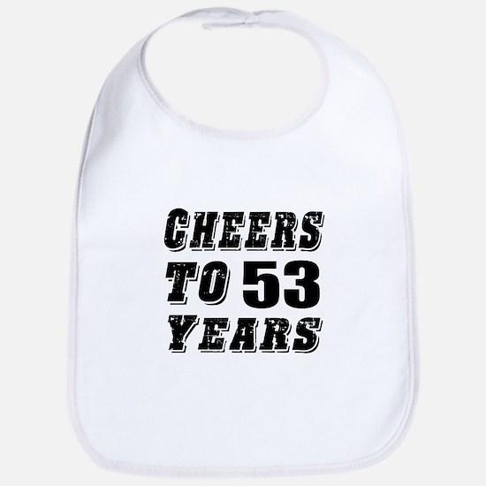 Cheers To 53 Bib