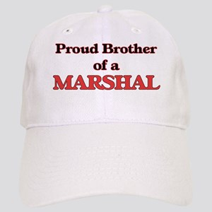 Proud Brother of a Marshal Cap