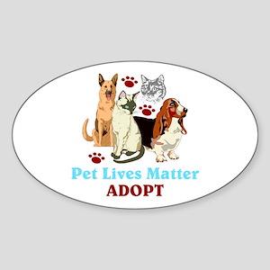 Pet Lives Matter Adopt Sticker