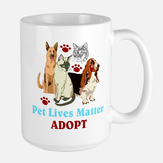 Pet Lives Matter Adopt Mugs