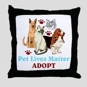 Pet Lives Matter Adopt Throw Pillow