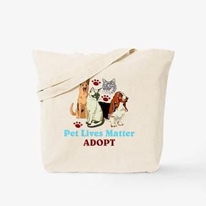 Pet Lives Matter Adopt Tote Bag