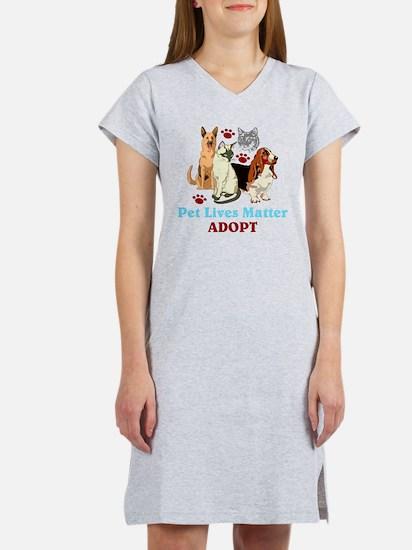 Pet Lives Matter Adopt Women's Nightshirt